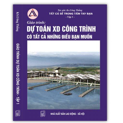 Sách Dự Toán Tập 1 KS Uông Thắng